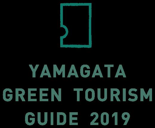YAMAGATA GREEN TOURISM GUIDE 2019